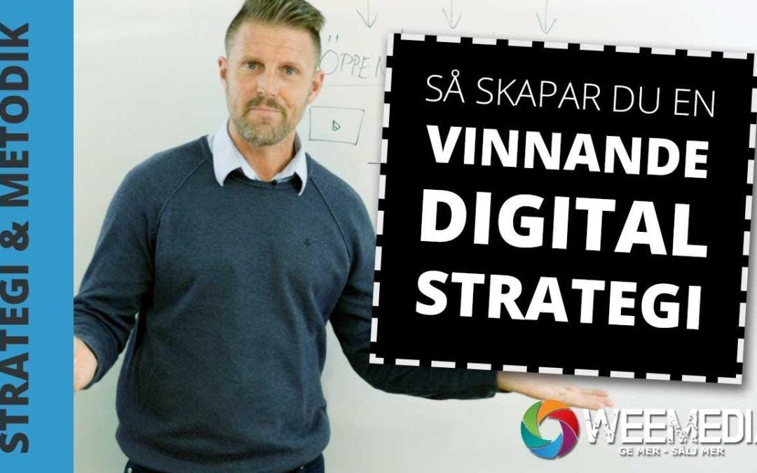 Så skapar du en vinnande digital strategi